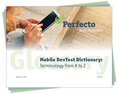 Complete Mobile Dev and Test Glossary